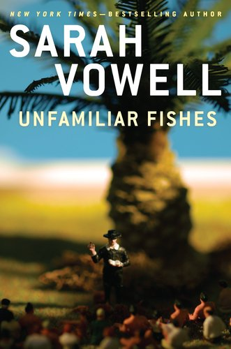 sarah vowel unfamiliar fishes book review