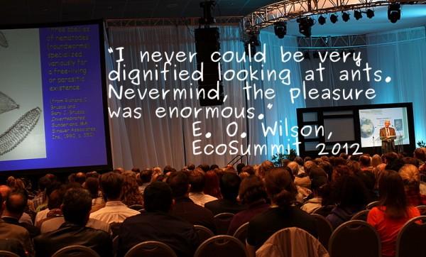e o wilson ecosummit 2012