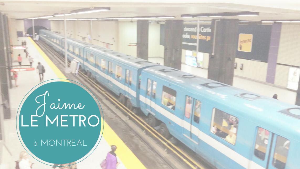 5 raisons pour lesquelles vous allez adorer le métro de Montréal ...