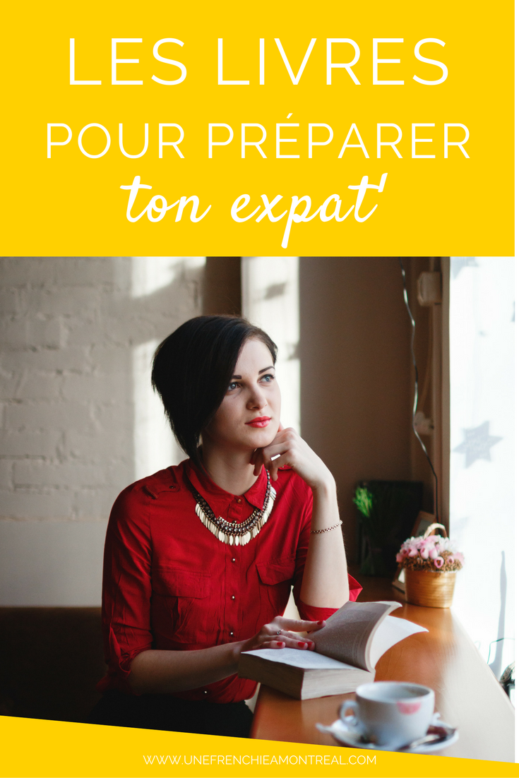 Les livres pour préparer ton expatriation à Montréal