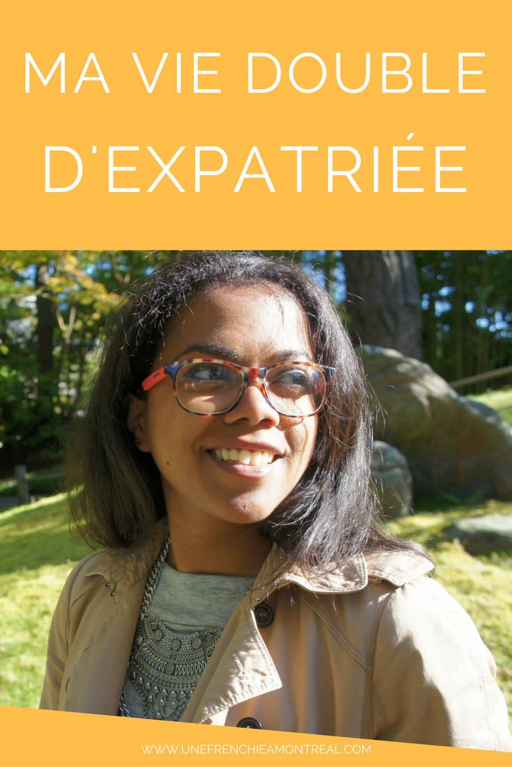 vie double expatriée montreal