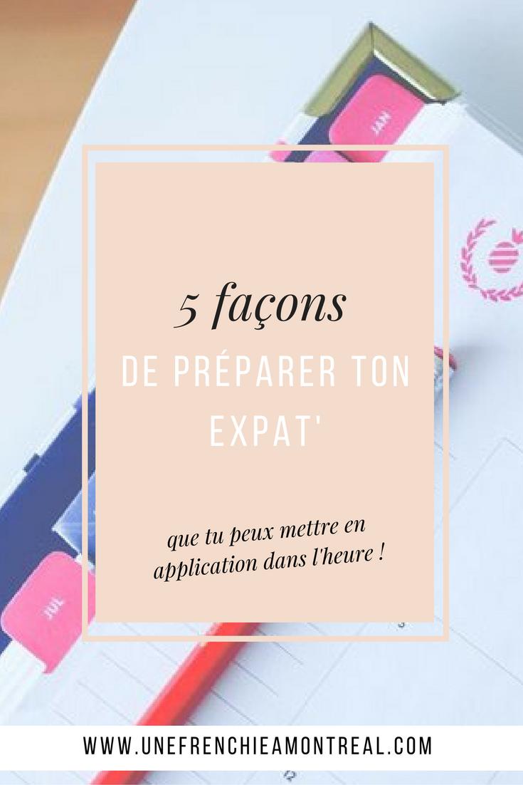 Si tu ne sais pas par où commencer pour organiser ton expatriation à Montréal. J'ai pour toi 5 recommandations pour te préparer. De la mise dans l'ambiance à l'organisation pratique, tu peux tout mettre en pratique dès la fin de l'article !  #montreal #expatriation #viedexpat