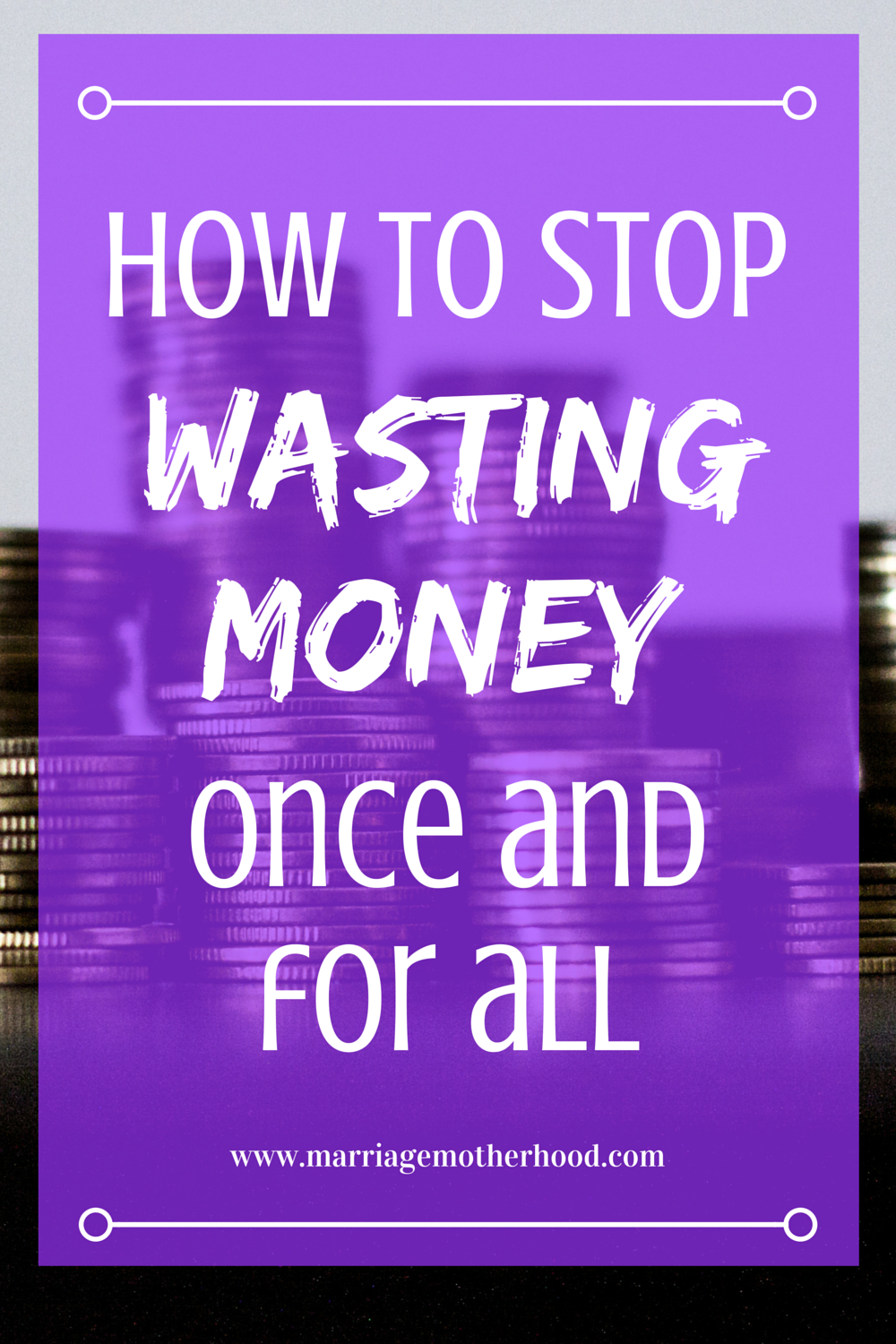 WASTING MONEY