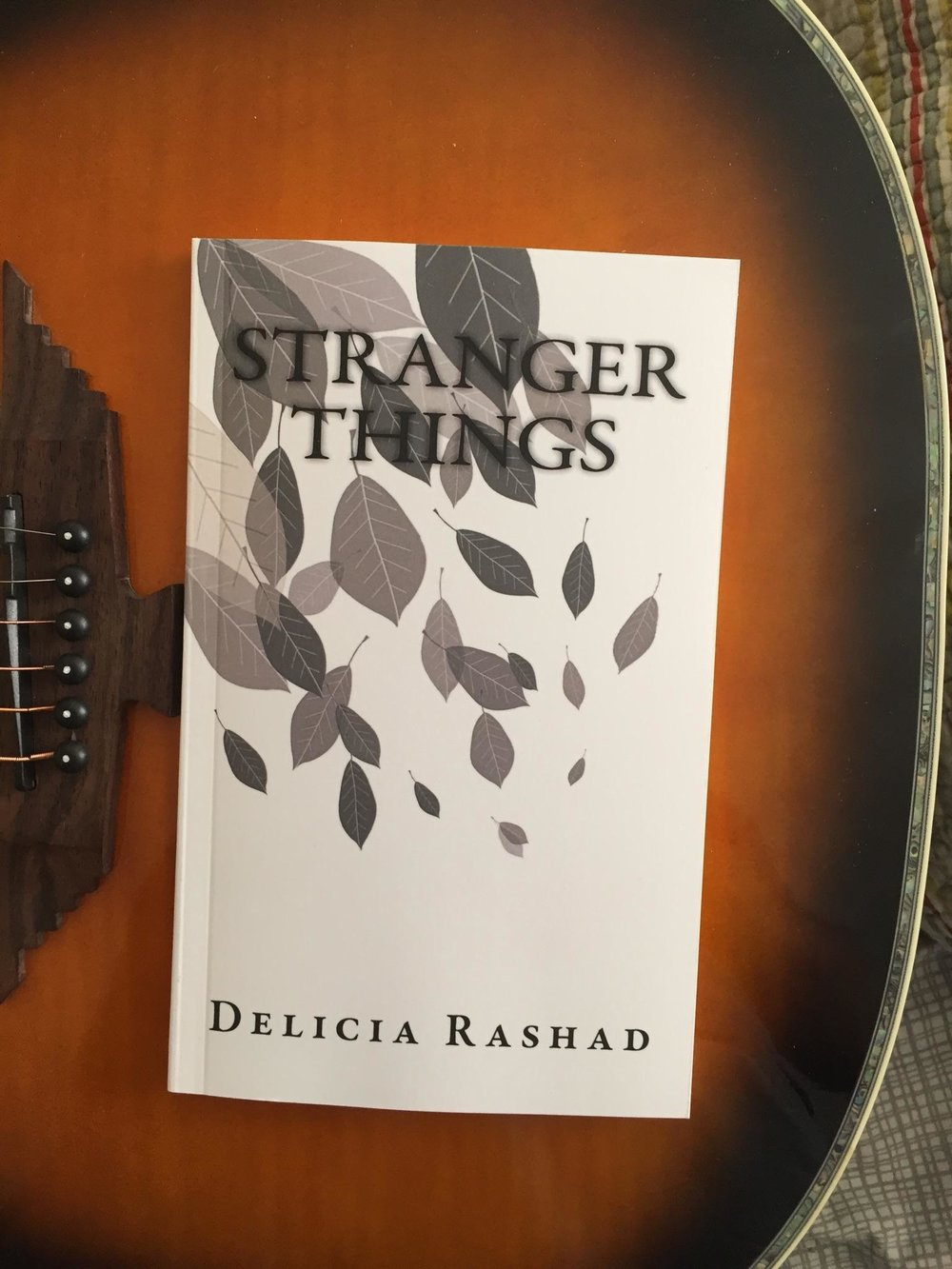 Delicia's first book, Stranger Things