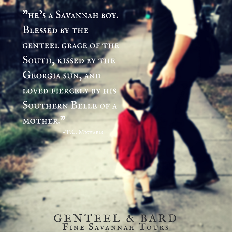 """He's a Savannah boy. Blessed by the genteel grace of the South, kissed by the Georgia Sun, and cared for by his Southern Belle mother."" T.C. Michaels 