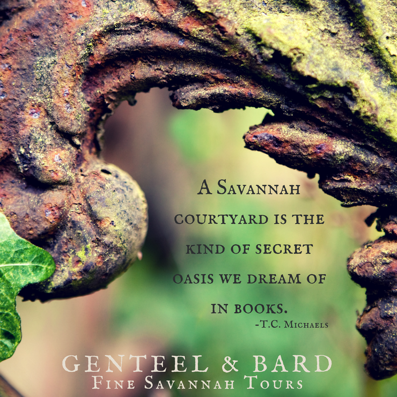 """Savannah courtyards are the kind of secret oasis we dream of in books."" T.C. Michaels 