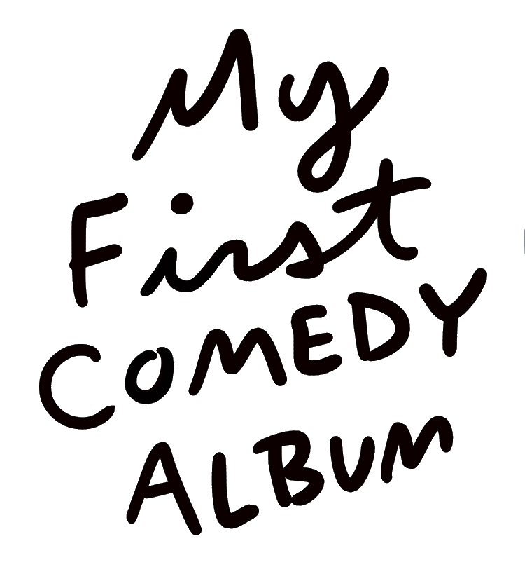 My First Comedy Album