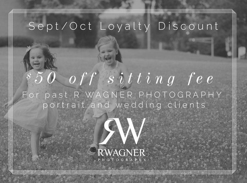 Loyalty discount is for Portrait session booked and completed in Sept and October 2016.