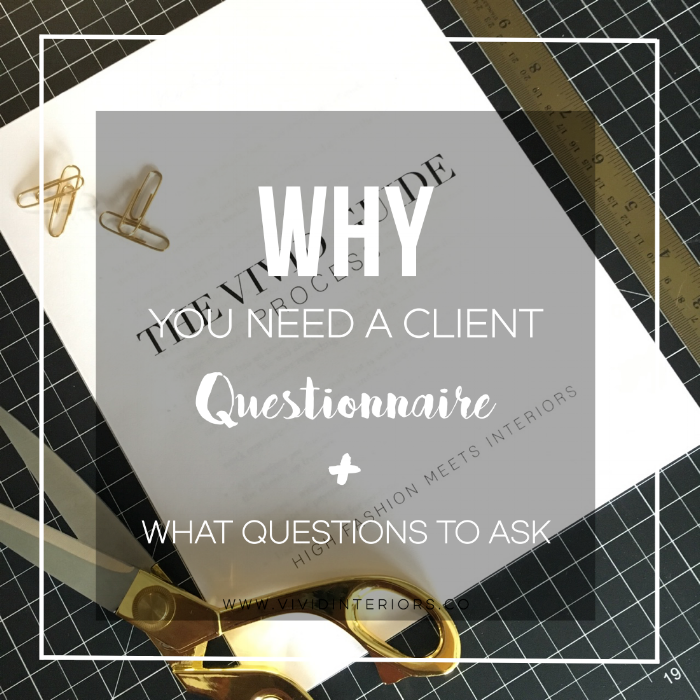 Interior Designers: Why You Need To Have A Questionnaire And What Questions  To Ask?