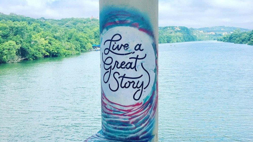 LIVE-A-GREAT-STORY-Austin-Texas-Town-Lake-Graffiti-Reminder-3.jpg