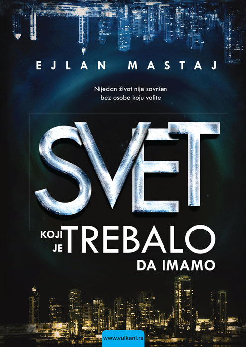 "The Serbian cover for ""Svet Koji Je Trebalo Da Imamo"""