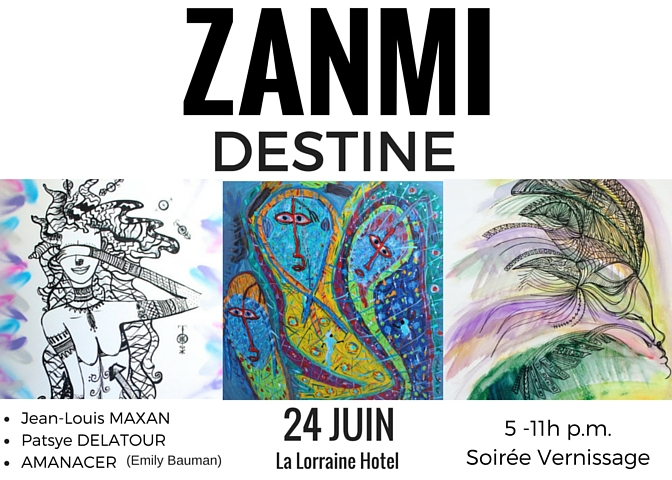 ZANMI DESTINE-Destined Friends Art Show_June 24 Haiti.jpg