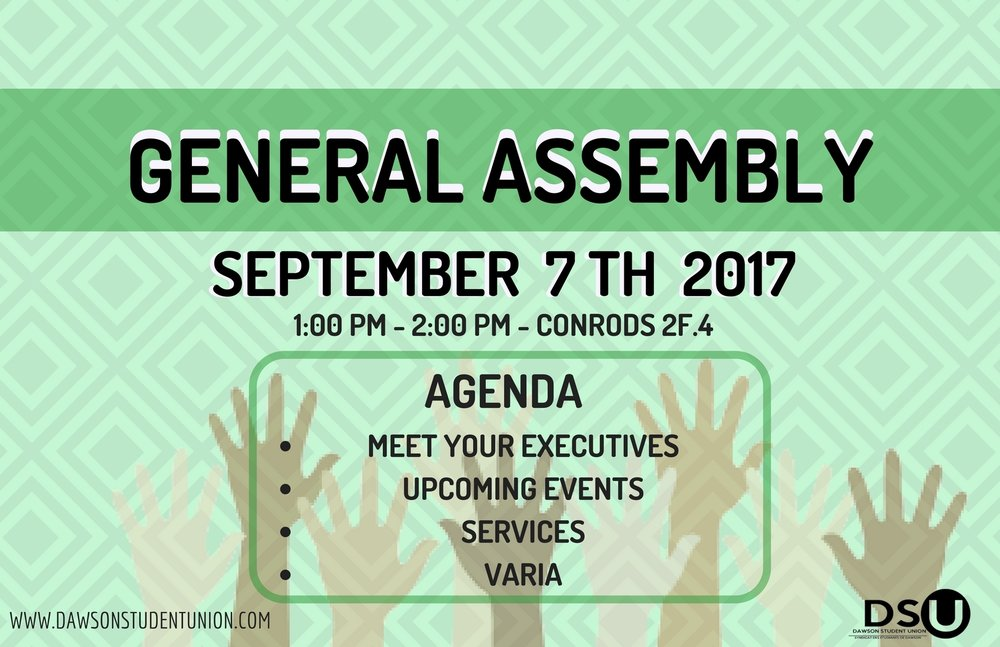 GENERAL ASSEMBLY - As part of our FROSH WEEK, the first GA will be held on Thursday September 7th, from 1-2pm in Conrods (room 2F4)! See you there!