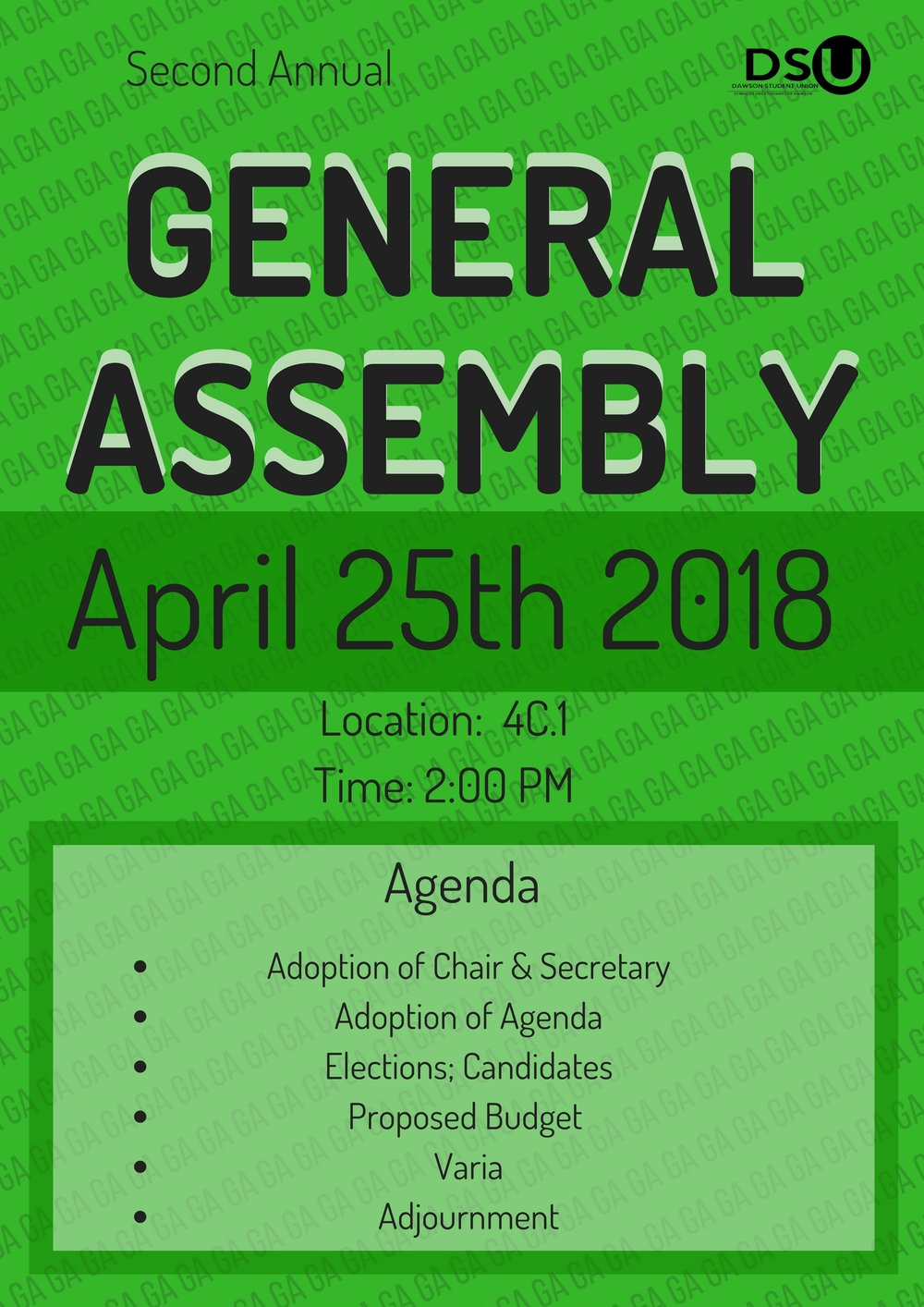 GENERAL ASSEMBLY - APRIL 25TH 2018 - 2:00PMJoin us in 4C.1 for the second annual General Assembly !
