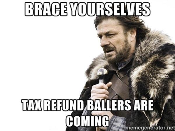 tax-refund-ballers.jpg