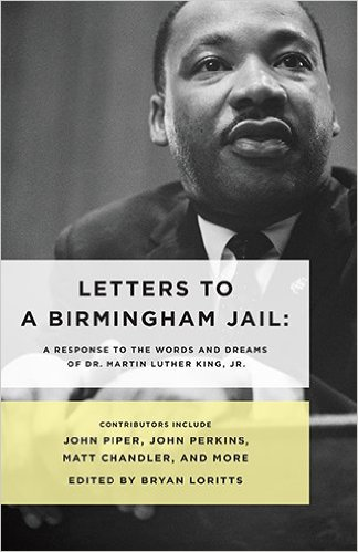 Letters to a Birmingham Jail — Bryan Loritts