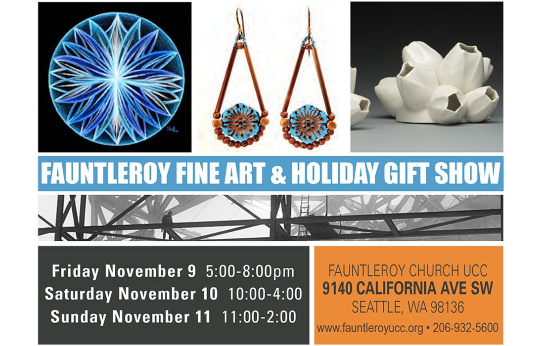 Fauntleroy Fine Art & Holiday Gift Show — Fauntleroy Church, UCC in West Seattle