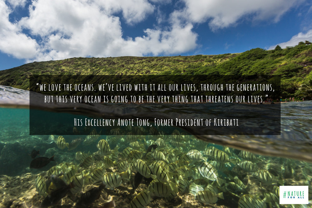 Photo taken at Hanauma Bay Nature Preserve, Oahu, Hawaii, & quote by His Excellency Anote Tong, Former President of Kiribati © James Sherwood, Bluebottle Films.jpg