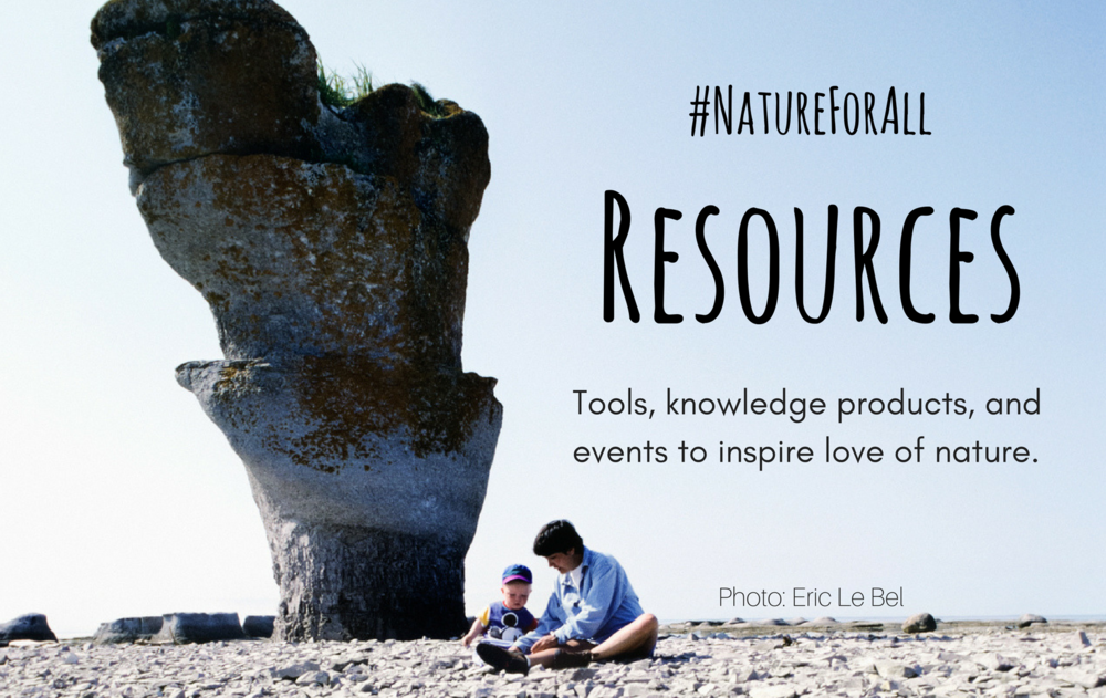 Tools, knowledge products, and events to inspire love of nature.png