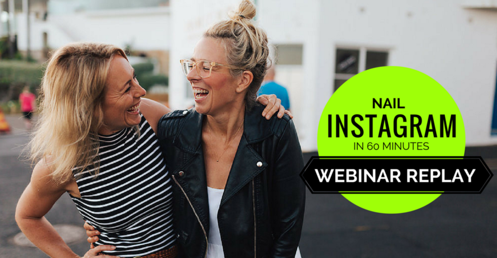 Nail Instagram in 60 Seconds Webinar Replay