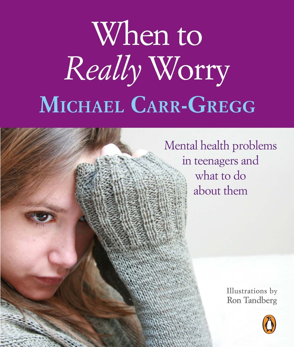 when to really worry michael carr gregg.jpg
