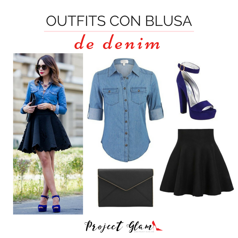 9624ec0ed4994 Blusa denim  ideas para combinar   Project Glam