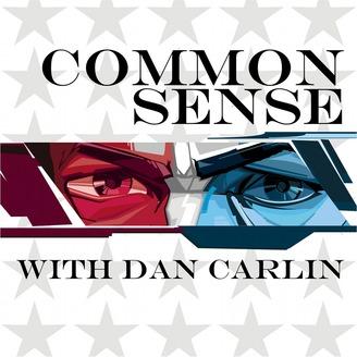 Common Sense With Dan Carlin.jpg