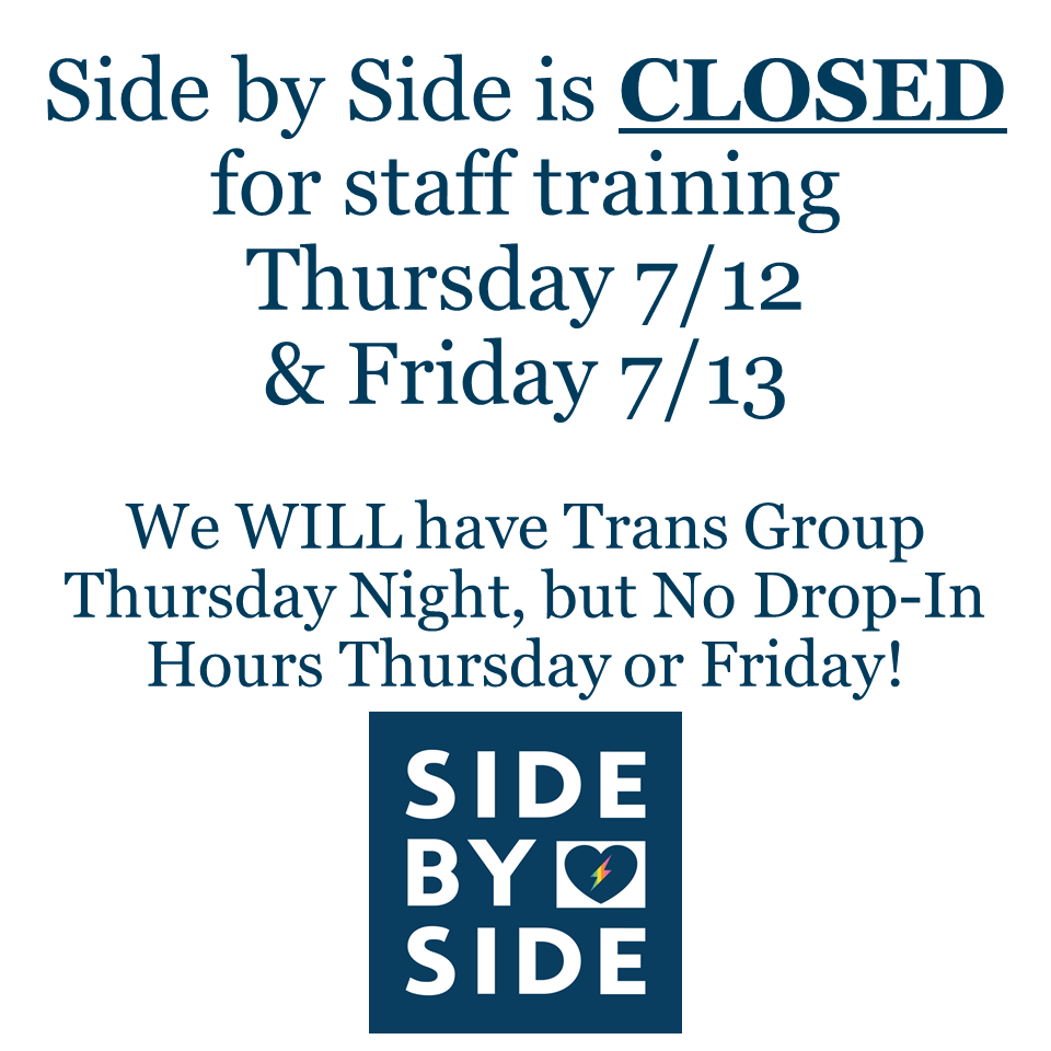 Side by Side is CLOSED for staff training.png
