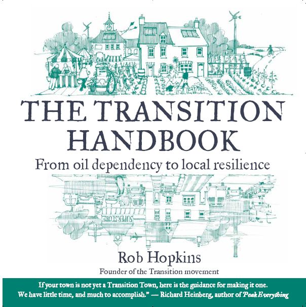 The Transition Handbook was the first book on the Transition Movement written by Rob Hopkins and published in 2008.