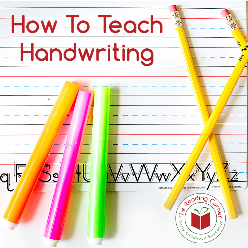 10 Must-Know Tips for Teaching Handwriting — The Reading Corner