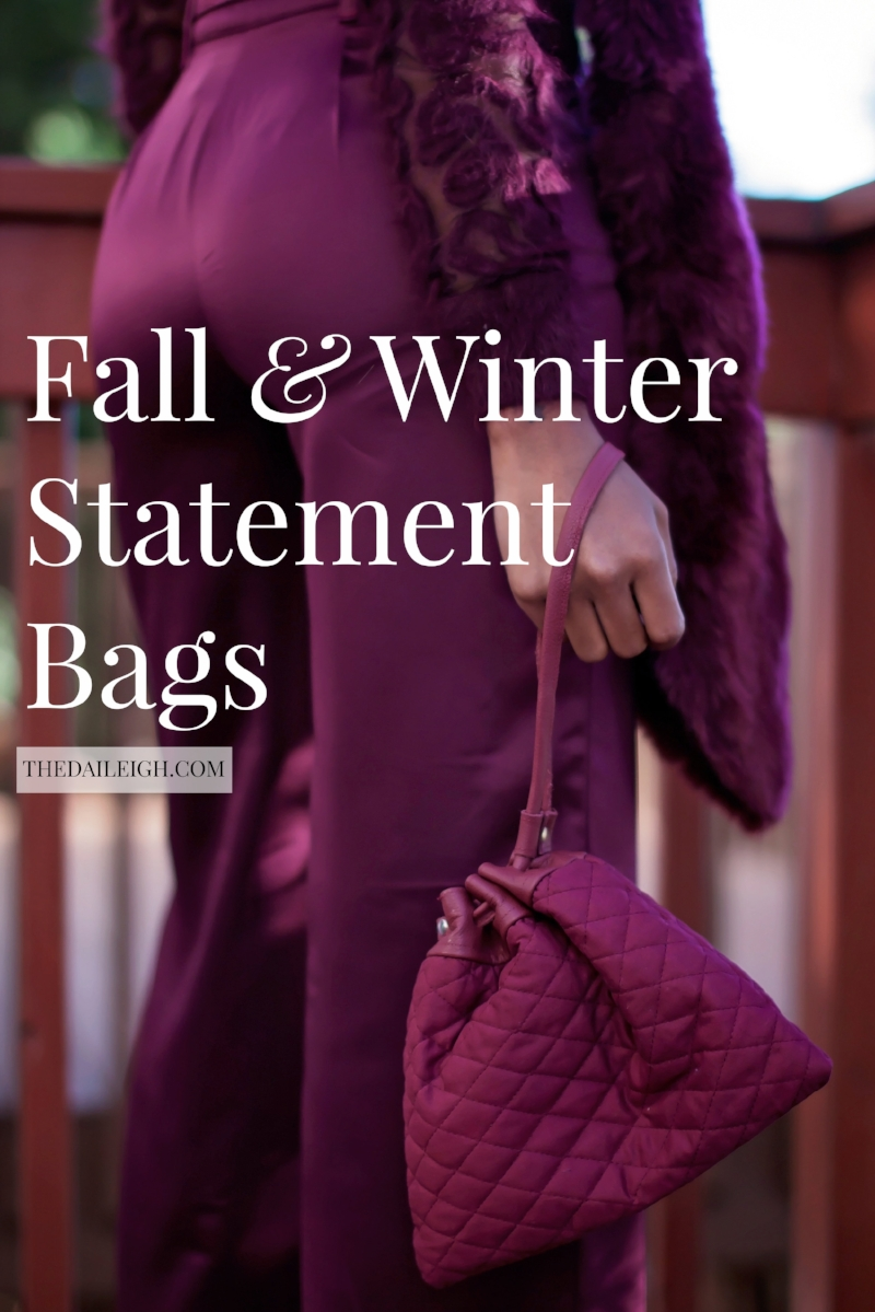 Fall and Winter Bags