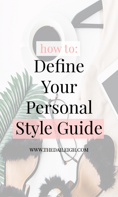 How To Define Your Personal Style