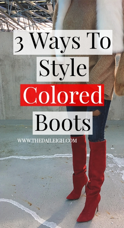 How To Style Colored Boots