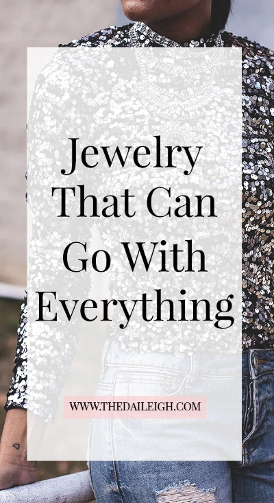 Jewelry That Goes With Everything
