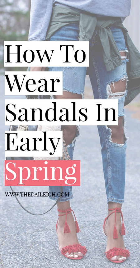 How To Wear Sandals In Early Spring