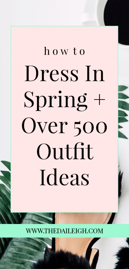 How To Dress In Spring