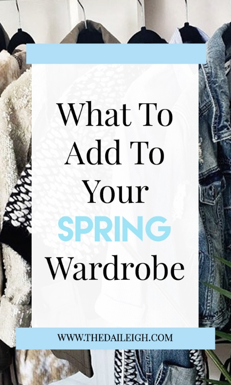 What To Add To Spring Wardrobe