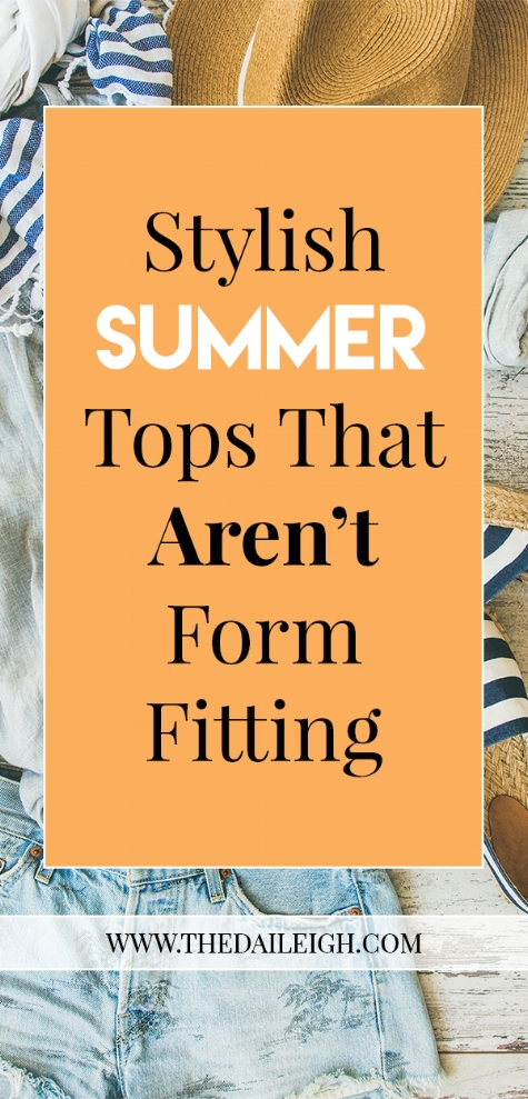 Stylish Summer Tops That Aren't Form Fitting
