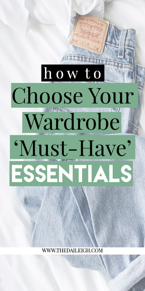 How To Choose Your Wardrobe Essentials