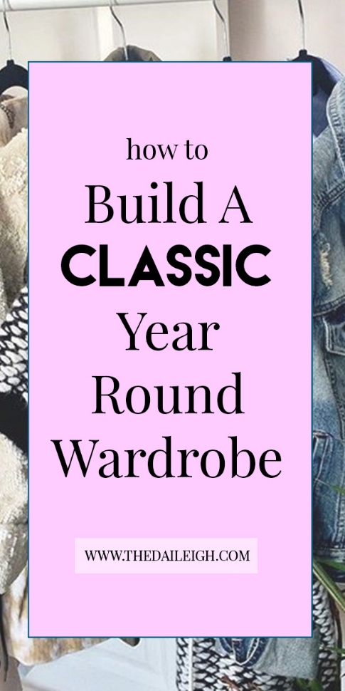 How To Build Classic Wardrobe