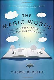 THE MAGIC WORDS   By Cheryl Klein