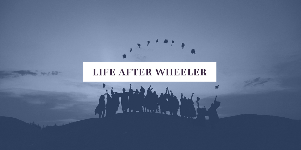 Life After Wheeler