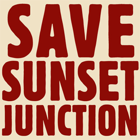 SAVE SUNSET JUNCTION