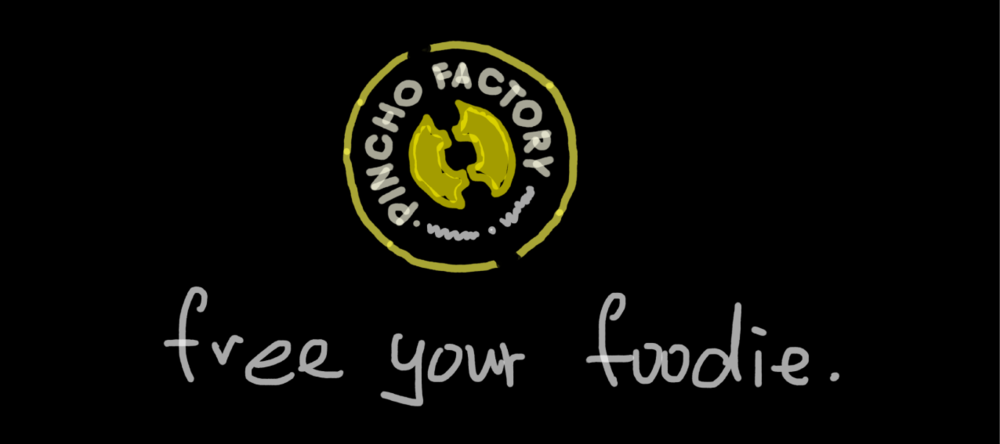 "Pincho Factory-""Free Your Foodie"""