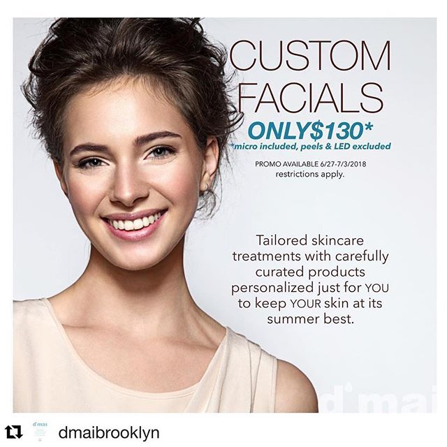 Get yours!  #Repost @dmaibrooklyn ・・・ Show your face some d'maiLOVE and come in today to @dmaibrooklyn for customized facial! Created just for you! Micro included! Only $130 today! SWEET! #enjoylocal #summerskincare #antiagingfacial #acnefacial #microdermabrasionfacial #summerskinready #loveyourskin #loveyourselfie #confidentglow #dmaiurbanspa #dmaiskincare