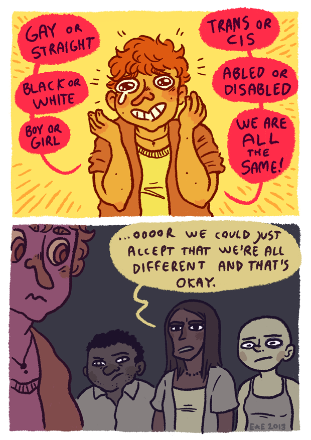 notwiththoseshoesonboi :      superqueerartsyblog :     I hear this too often aaa     Diversity is the spice of life   *murderous glare* but don't erase people's experiences and identities