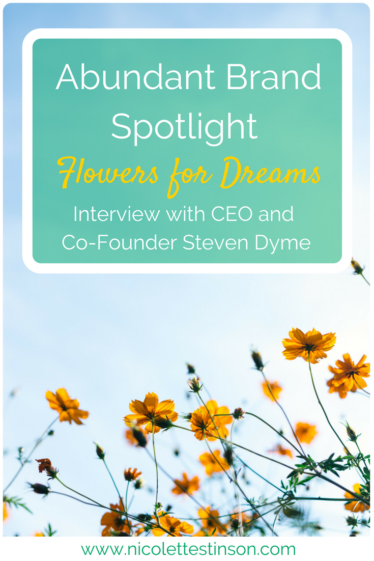 Flowers For Dreams Abundant Brand Spotlight Blog (2).png