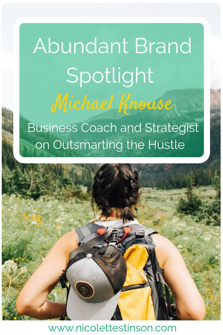Michael Knouse Abundant Brand Spotlight Blog.png