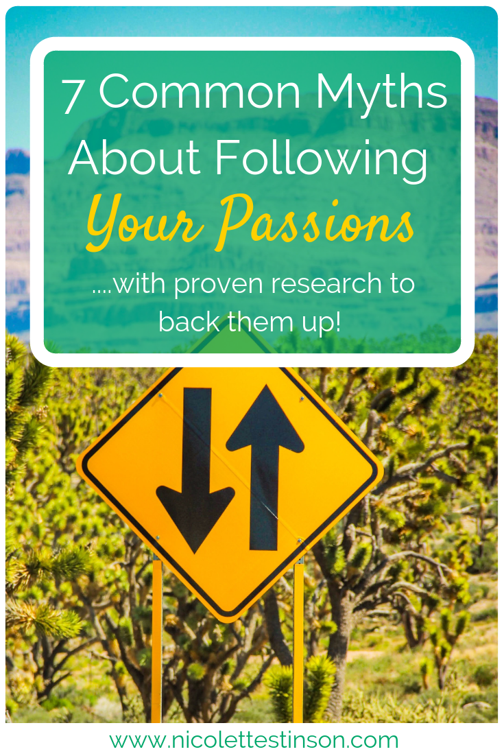 7 Common Myths About Following Your Passions Blog.png