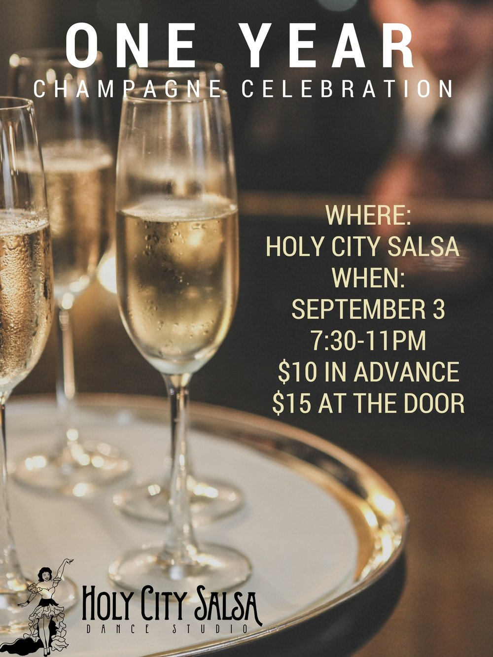 Raise a glass! We are celebrating one year of Holy City Salsa :D Join us for a champagne toast, special performances, open dancing, and prizes.   Free Intro Salsa lesson at 7:30 pm   Open dancing 8-11 pm  Break for performances at 9:30 pm  $10 in advance, $15 day of.  Buy a ticket today and join the party!